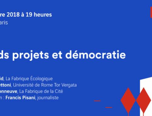 La Fabrique de la Cité inaugure son cycle de travaux « Grands projets et démocratie »